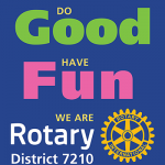 Rotary Do GOOD, Have FUN